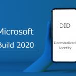 Azure ADを活用した分散型ID(DID)の学生証アプリ紹介!Microsoft Build 2020